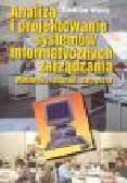 Wrycza S. - Analiza i projektowanie systemów informatycznych zarządzania. Metodyki, techniki, narzędzia
