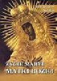 Nicolas Jean Jacques, Dąbrowski Eugeniusz - Życie Maryi Matki Bożej