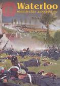 Hofschroer Peter - Waterloo niemieckie zwycięstwo