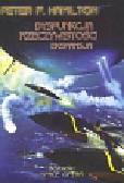 Hamilton Peter F. - Dysfunkcja rzeczywistości Ekspansja