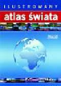 Opracowanie zbiorowe - Ilustrowany Atlas świata (oprawa twarda)
