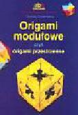Dziamska Dorota - Origami modułowe czyli origami przestrzenne