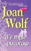 Wolf Joan - We mgle pozorów