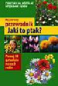 Stichmann-Marny Ursula - Mój pierwszy przewodnik Jaki to kwiat?
