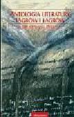 Praca zbiorowa - Antologia literatury lagrów i łagrów