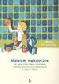 Smykowska Dorota - Materiały metodyczne do nauczania dzieci i młodzieży niepełnosprawnych intelektualnie w stopniu lekkim