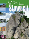 Bronowski Jacek - Najpiękniejsze zakątki Słowacji