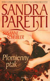 Paretti Sandra, Scheibler Susanne - Płomienny ptak