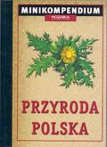 Dzwonkowski Robert - Przyroda polska Mini kompendium