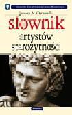 Ostrowski Janusz A. - Słownik artystów starożytności