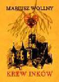 Wollny Mariusz - Krew Inków