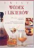Walton Stuart, Miller Norma - Świat wódek i likierów