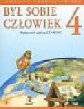 Pawlicki A., Widłak W. - Był sobie człowiek kl. 4 Historia + CD
