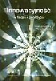 red. M.Strużycki - Innowacyjność w teorii i praktyce