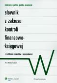 Kubacki Artur Dariusz - Niemiecko-polski, polsko-niemiecki słownik z zakresu kontroli finansowo-księgowej z indeksem zawodów i specjalności