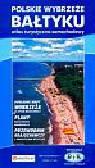 Polskie Wybrzeże Bałtyku Atlas turystyczno-samochodowy