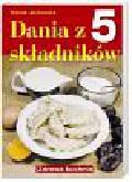 Jackowska Wanda - Dania z 5 składników