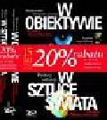 Hanna Maria Giza, Elżbieta Dzikowska - W obiektywie. Mistrzowie fotografii polskiej - W sztuce świata. Polscy artyści