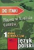 Skudrzykowa A., Urban K. - Do Itaki 1 Mowa w krainie czarów Podręcznik dla kl.1 gimnazjum