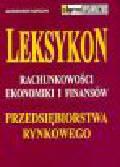 Korczyn A. - Leksykon rachunkowości ekonomiki i finansów przedsiębiorstwa rynkowego