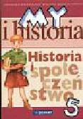 Surdyk-Fertsch W., Szeweluk-Wyrwa - My i Historia Historia i społeczeństwo kl.V Szkoła podstawowa
