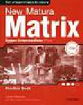 Wildman Jayne - New Matura Matrix Upper-Intermediate Practice Book. Zeszyt ćwiczeń