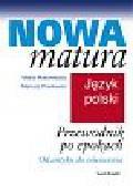 Makowiecka Marta, Pawłowski  Mariusz - Przewodnik po epokach. Od antyku do oświecenia