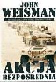 Weisman John - Akcja bezpośrednia