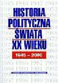 Historia polityczna świata XX w t.2 1945-2000