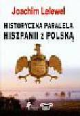 Lelewel Joachim - Historyczna paralela Hiszpanii z Polską