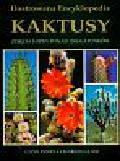 Innes Clive, Glass Charles - Kaktusy Ilustrowana encyklopedia