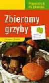 Okołów Grzegorz - Zbieramy grzyby