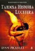 Picknett Lynn - Tajemna historia lucyfera