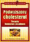 Bachmann R.M., Kofler-Bettschart B. - Podwyższony cholesterol terapia kwasowo-zasadowa