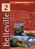Gallier Thierry, Grand-Clement Odile - Belleville 2 Podręcznik