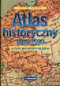 Tazbir Julia - Atlas historyczny  1815-1939 Szkoła ponadgimnazjalna