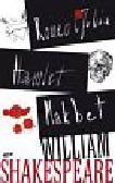 William Shakespeare - Hamlet, Makbet, Romeo i Julia