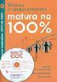 Kunicka-Goldfinger Agata - Matura na 100% Wiedza o społeczeństwie z płytą CD