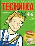 Łabecki Lech - Technika 4-6 zeszyt ćwiczeń+Jak unikać wypadków drogowych