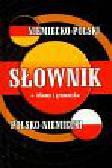 Słownik niemiecko-polski polsko-niemiecki + idiomy i gramatyka