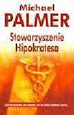 Palmer Michael - Stowarzyszenie Hipokratesa