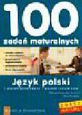 Niegowska - Drachal Elżbieta, Dudziak Paweł - 100 zadań maturalnych język polski poziom podstawowy/poziom rozszerzony