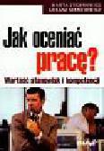 Juchnowicz Marta, Sienkiewicz Łukasz - Jak oceniać pracę Wartość stanowisk i kompetencji