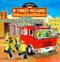 Goldsack Gaby - Dzień w Straży Pożarnej