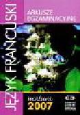Arkusze egzaminacyjne język francuski 2007 matura