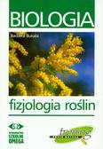 Bukała Barbara - Biologia. Fizjologia roślin. Trening przed maturą