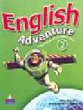 Worrall Anne - English Adventure 2. Podręcznik dla szkoły podstawowej