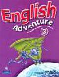 Worrall Anne - English Adventure 3. Podręcznik dla szkoły podstawowej