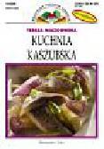 Miazgowska Teresa - Kuchnia kaszubska