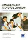 Ciszek P., Chakowski M. - Dokumentacja rady pracowników. Procedury, instrukcje i wzory